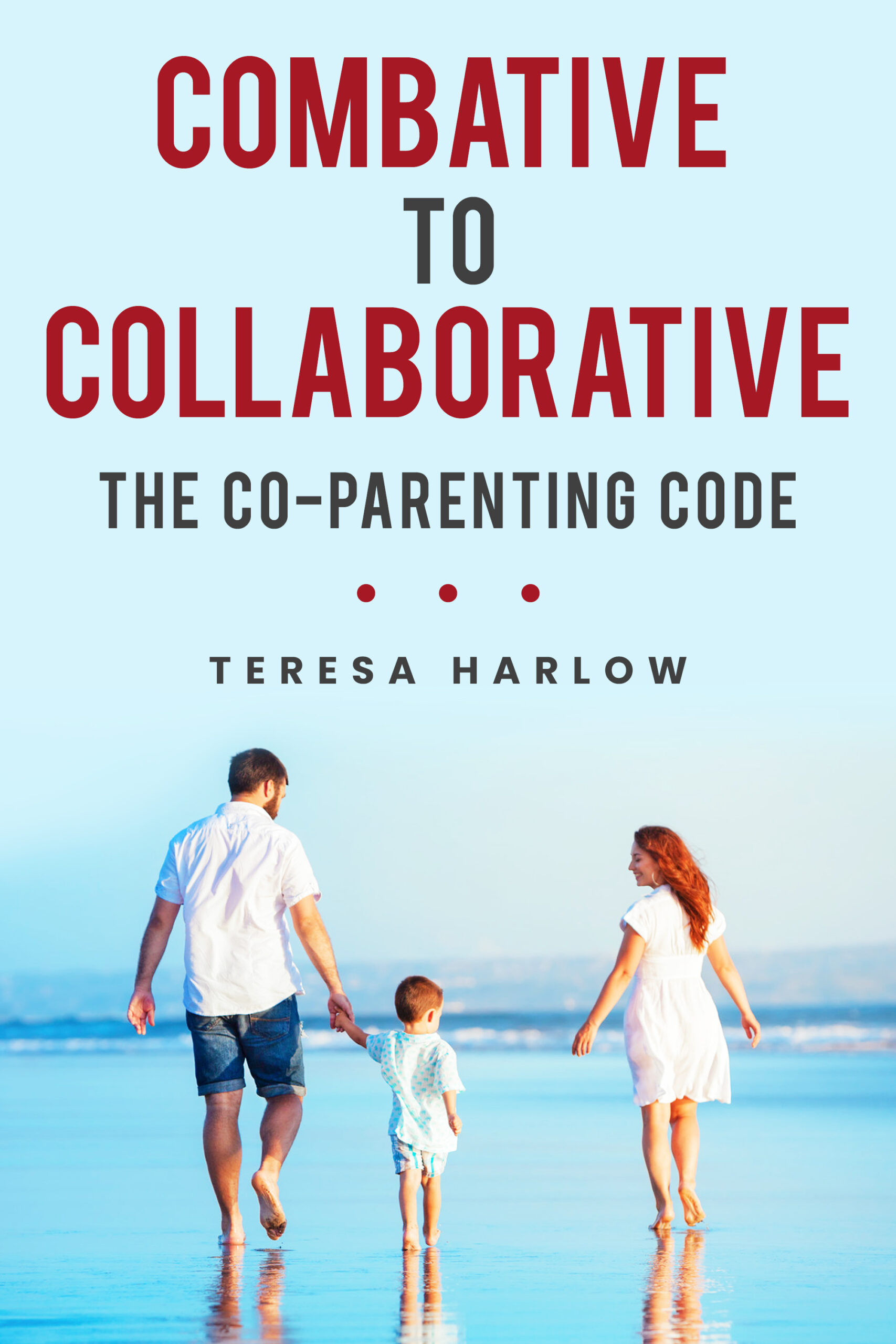 Combative to Collaborative: The Co-paremnting Code eBook